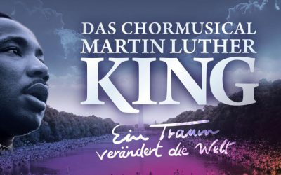 "Chormusical ""Martin Luther King"" – Mitsinger gesucht"